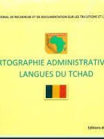 Cartographie administrative des langues du TCHAD