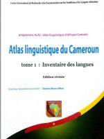 Atlas linguistique du Cameroun Tome 1: Inventaire des langues