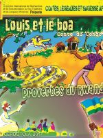 Louis et le boa, Proverbes du Rwanda