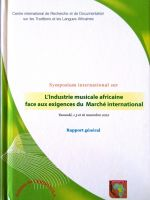 Symposium international sur  l'industrie musicale africaine face aux exigences du Marché international