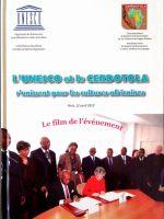 L'UNESCO et le CERDOTOLA s'unissent pour les cultures africaines