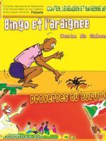 Bingo et l'araignée, Proverbes du Burundi