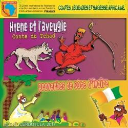 Hyène et l'aveugle, Proverbes de Côte d'Ivoire