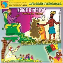 Kalbati le menteur, Proverbes du Cameroun