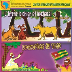 L'hyène le chien et le chacal, Proverbes du Togo