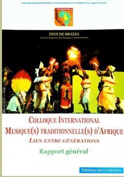 Musique(s) Traditionnelle(s) d'Afrique Lien entre générations