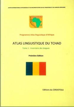 Atlas linguistique du TCHAD Tome 1