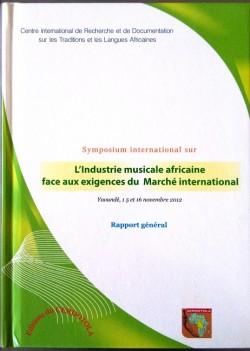 Symposium international sur  l'industrie musicale africaine face aux exigences du Marché international