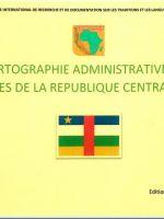 Cartographie administrative des langues de la République Centrafricaine