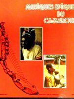 Musiques epiques du Cameroun