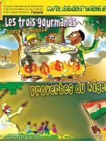 Les trois gourmands, Proverbes du Niger