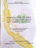 Introduction critique à la littérature orale de l'Afrique Centrale