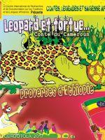 Léopard et tortue, Proverbes d'Ethiopie